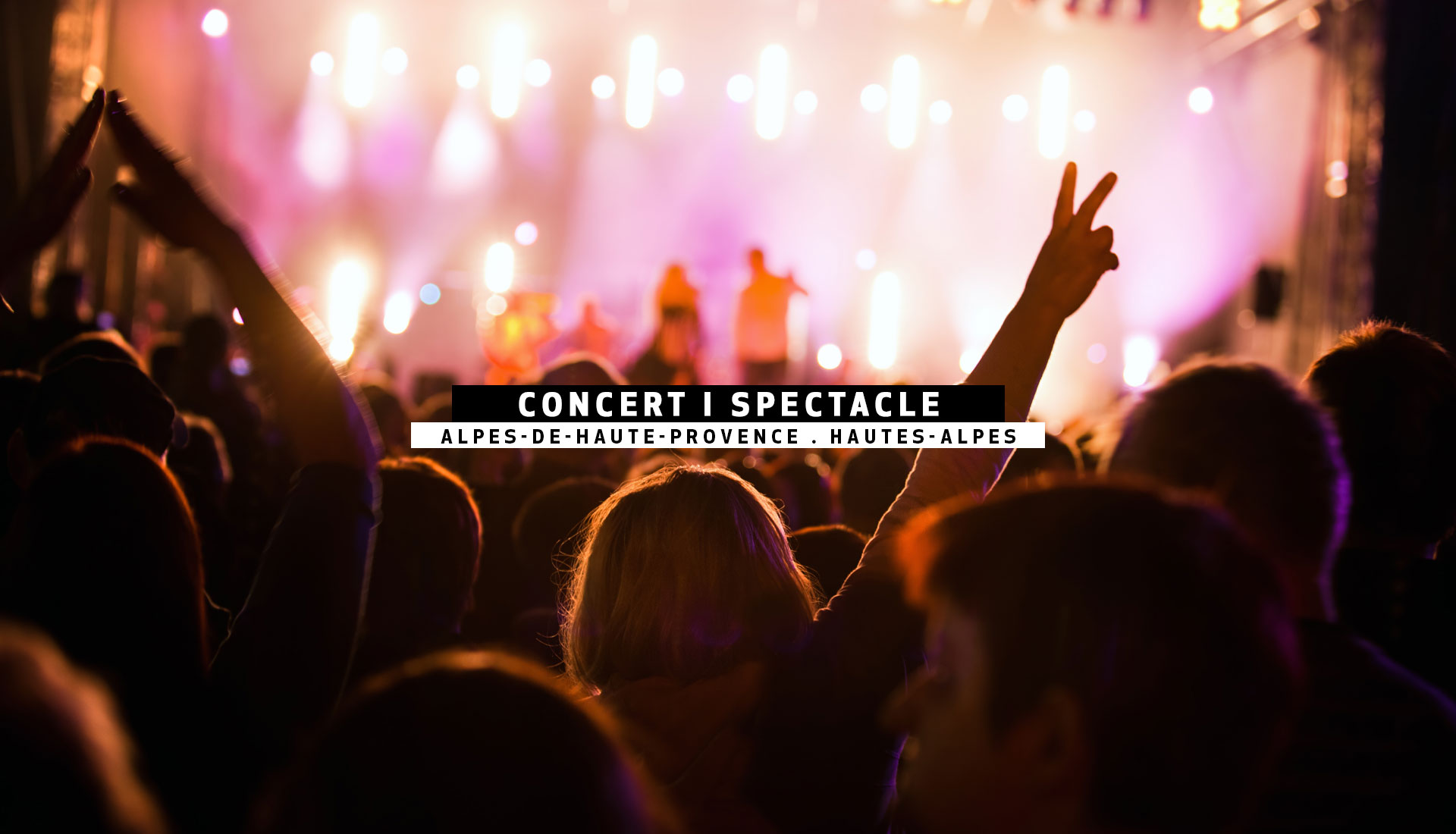 CONCERT | SPECTACLE